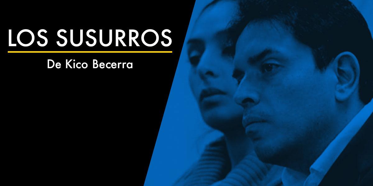 LOS SUSURROS DE KICO BECERRA