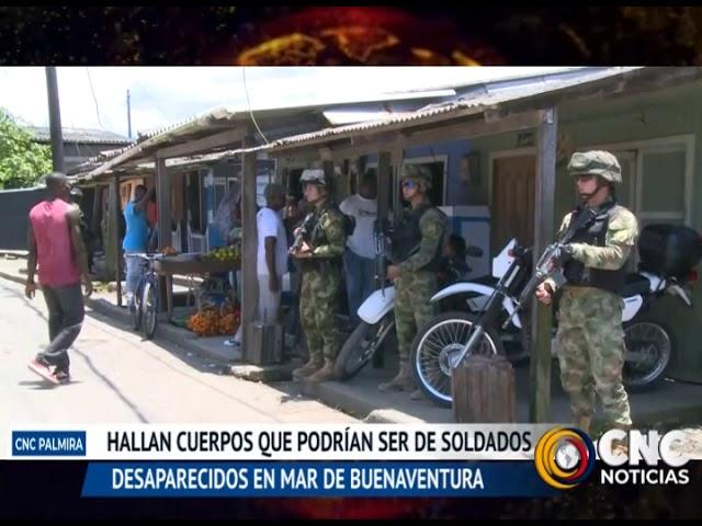 Hallan cuerpo de soldados desaparecidos en Buenaventura