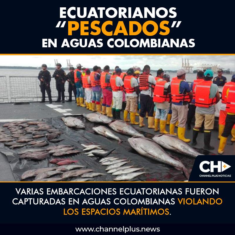 """Ecuatorianos """"Pescados"""" en aguas Colombianas"""