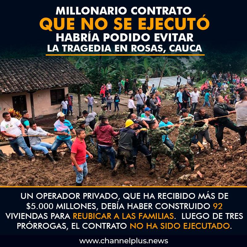 Millonario contrato que no se ejecutó habría podido evitar la tragedia en Rosas, Cauca