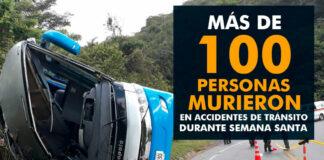 Más de 100 personas murieron por accidentes de tránsito en Semana Santa