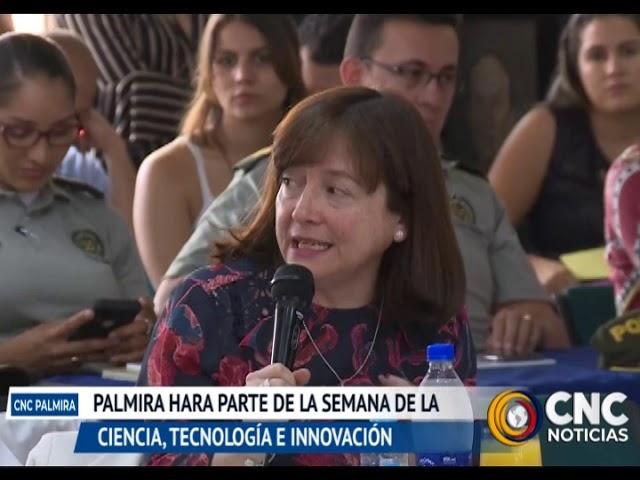 Palmira hará parte de la semana de la ciencia, tecnología e innovación