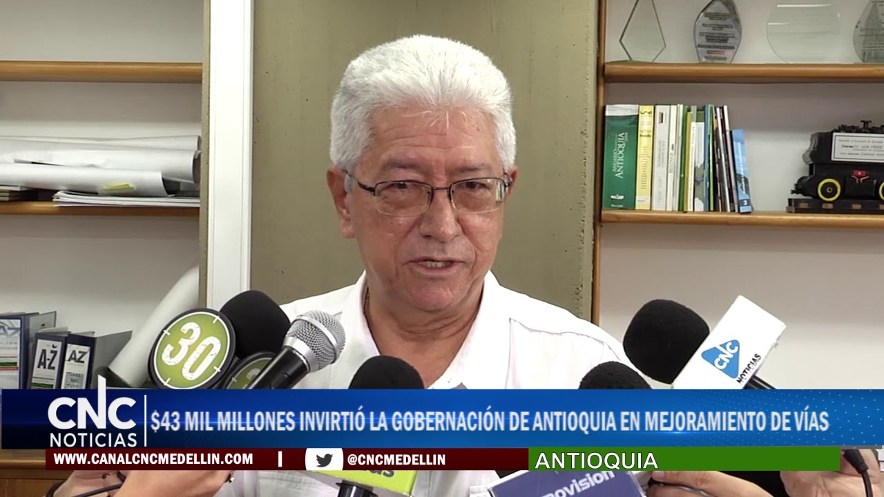 $43 MIL MILLONES INVIRTIÓ LA GOBERNACIÓN DE ANTIOQUIA EN MEJORAMIENTO DE VÍAS