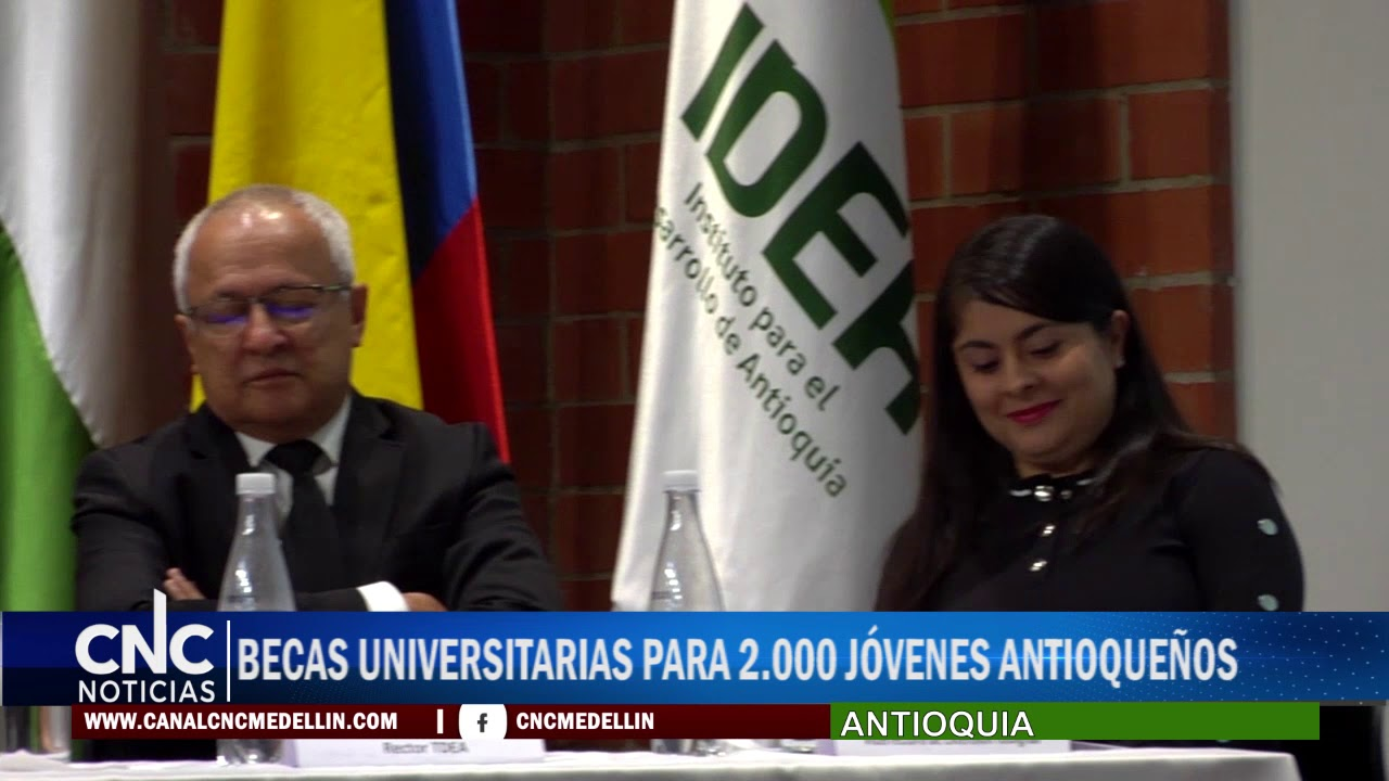 BECAS UNIVERSITARIAS PARA 2 000 JÓVENES ANTIOQUEÑOS