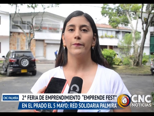"""Segunda versión de la feria de emprendimiento """"Emprende Fest"""" será en el barrio el prado el 5 de mayo"""