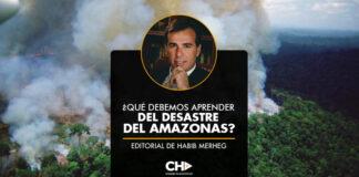 ¿QUÉ DEBEMOS APRENDER DEL DESASTRE DEL AMAZONAS?