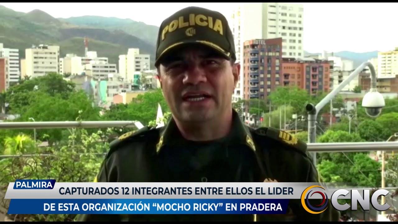 """Capturados 12 integrantes entre ellos el líder de esta organización """"Mocho Ricky"""" en Pradera"""