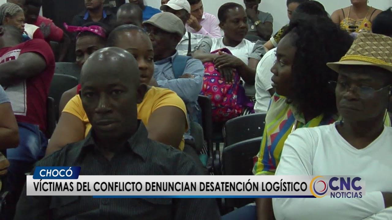 Víctimas del conflicto denuncian desatención logística