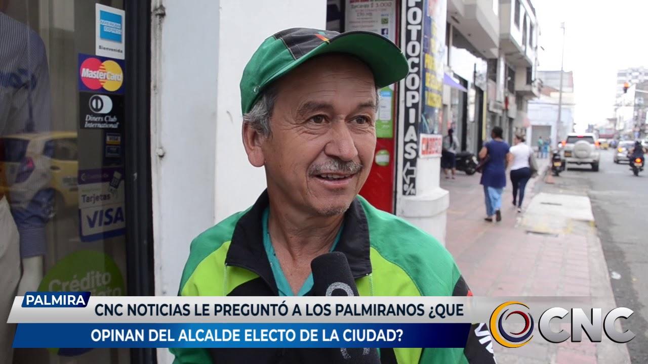 CNC Noticias le preguntó a los palmiranos que opinan del alcalde electo de la ciudad