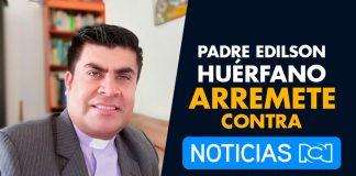 Padre Huérfano CRITICA a RCN TV por MAL manejo de la información