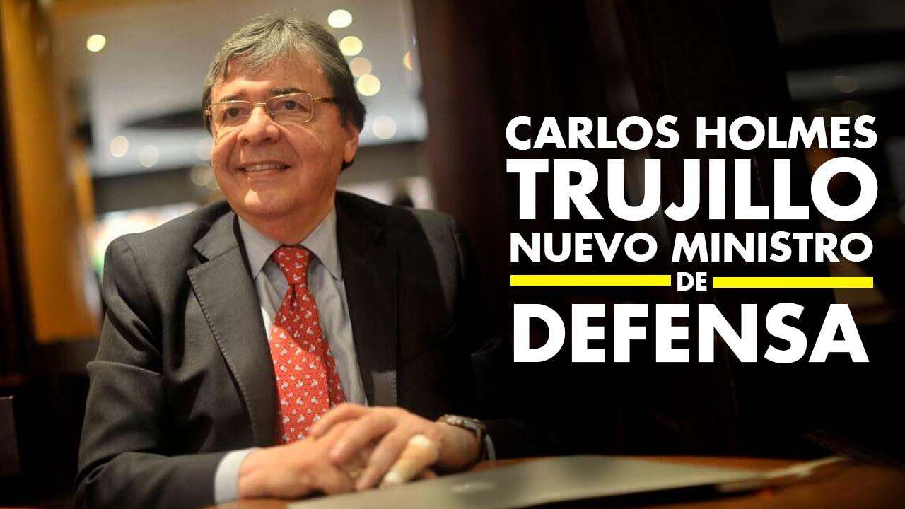 Carlos Holmes Trujillo Nuevo MINDEFENSA de Iván Duque