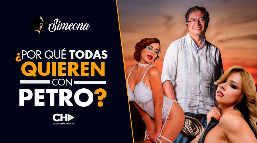 Ahora todas quieren SEXO con Petro y ¿Por qué no con Uribe?