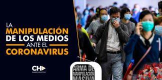 La MANIPULACIÓN de los medios ante el Coronavirus