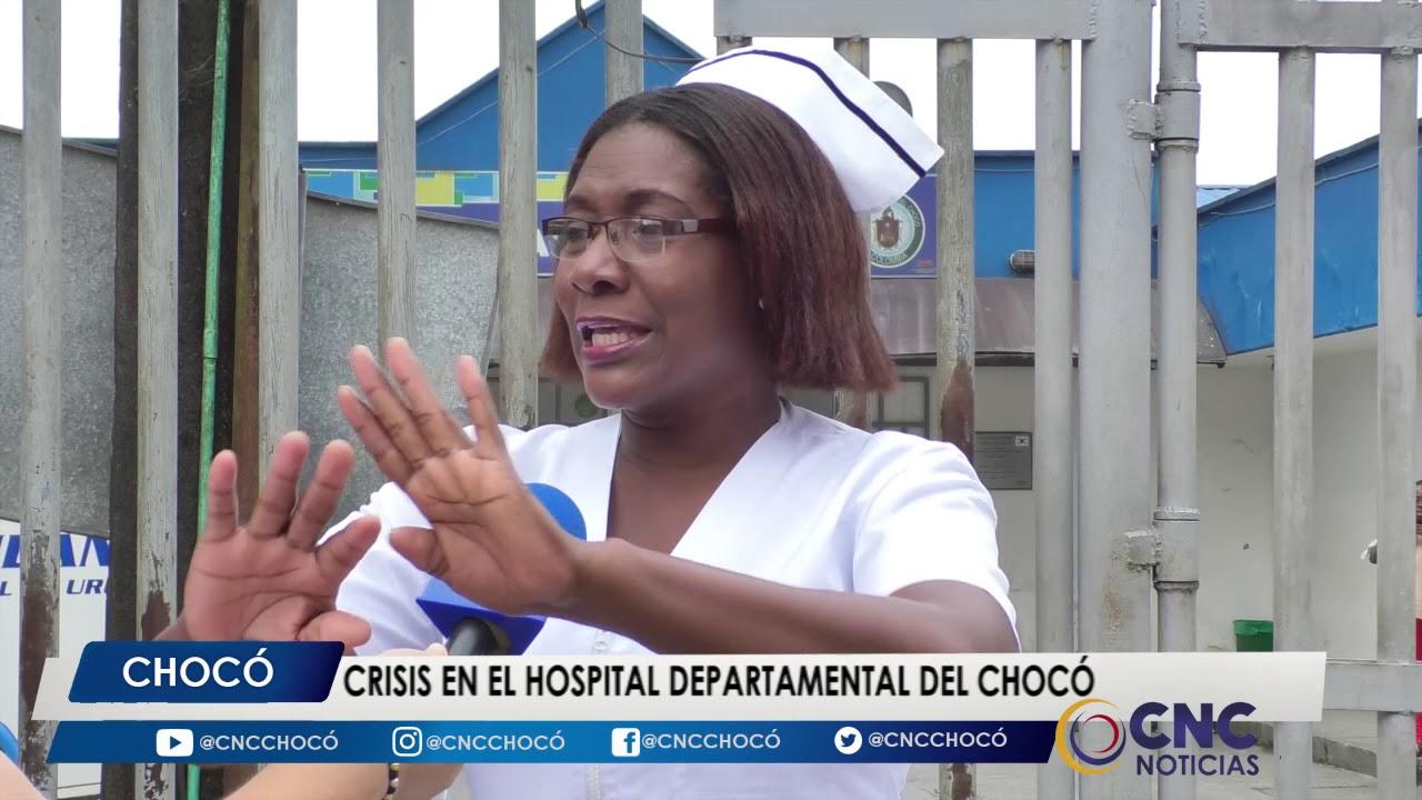 Crisis en el hospital departamental del Chocó