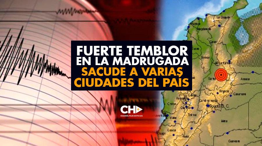 Fuerte temblor en la madrugada sacude a varias ciudades del país