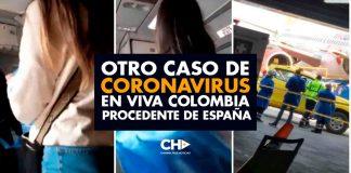 Otro caso de CORONAVIRUS en VIVA COLOMBIA procedente de España