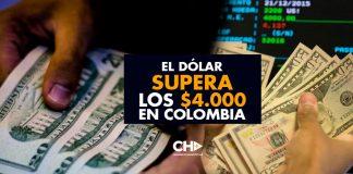 Supera los $4.000 el dólar en Colombia