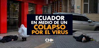 ECUADOR en medio de un COLAPSO por el virus