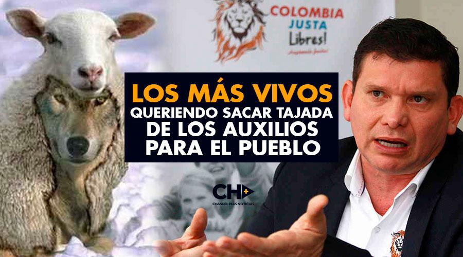 Los más VIVOS queriendo sacar TAJADA de los auxilios para el pueblo colombiano