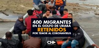 400 migrantes en el golfo de Urabá retenidos por temor al coronavirus