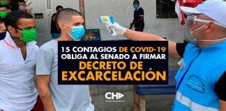 15 contagios de COVID-19 obliga al Senado a firmar DECRETO DE EXCARCELACIÓN