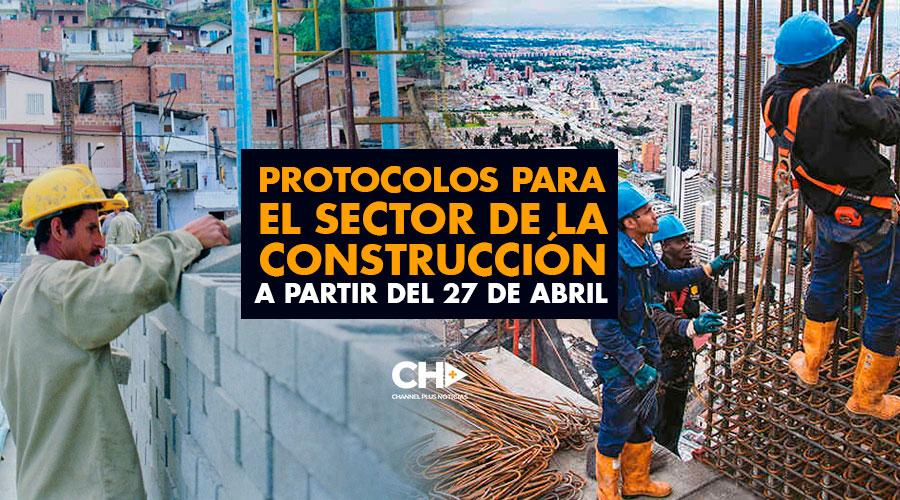 Protocolos para el sector de la CONSTRUCCIÓN a partir del 27 de Abril