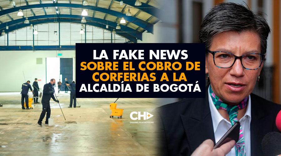 La Fake News sobre el cobro de Corferias a la Alcaldía de Bogotá