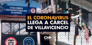 El Coronavirus llega a Cárcel de Villavicencio: DOS muertos registrados