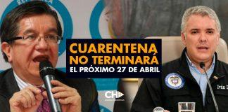 Cuarentena NO TERMINARÁ el próximo 27 de abril