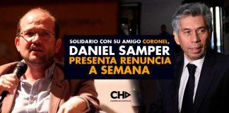 Solidario con su amigo Coronel, Daniel Samper presenta renuncia a SEMANA