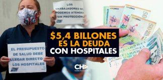 $5,4 billones es la DEUDA con hospitales
