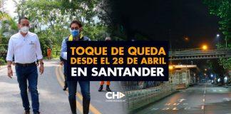 TOQUE de QUEDA desde el 28 de Abril en SANTANDER