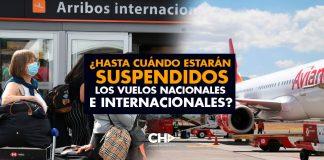 ¿Hasta cuándo estarán SUSPENDIDOS los vuelos nacionales e internacionales?