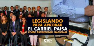 Legislando para aprobar el CARRIEL paisa como Patrimonio Nacional