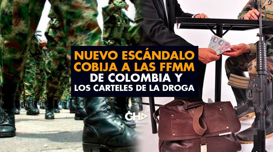 NUEVO escándalo cobija a las FFMM de Colombia y los carteles de la droga