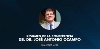 Resumen de la conferencia del Dr. José Antonio Ocampo