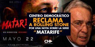 "Centro Democrático RECLAMA a Rolling Stone por una nota sobre la serie ""Matarife"""