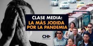 """Clase Media: """"La más JODIDA por la PANDEMIA"""""""