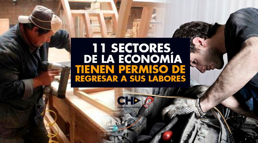 11 Sectores de la Economía tienen permiso de regresar a sus labores