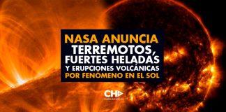 NASA Anuncia Terremotos, Fuertes Heladas y Erupciones Volcánicas por FENÓMENO en el SOL