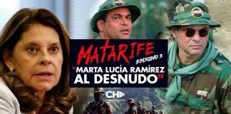 """MATARIFE Episodio 3: """"Marta Lucía Ramírez al DESNUDO"""""""
