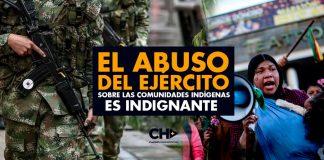 El ABUSO del ejército sobre las comunidades INDÍGENAS es INDIGNANTE