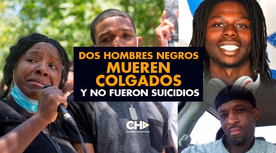 Dos Hombres Negros mueren COLGADOS y no fueron suicidios