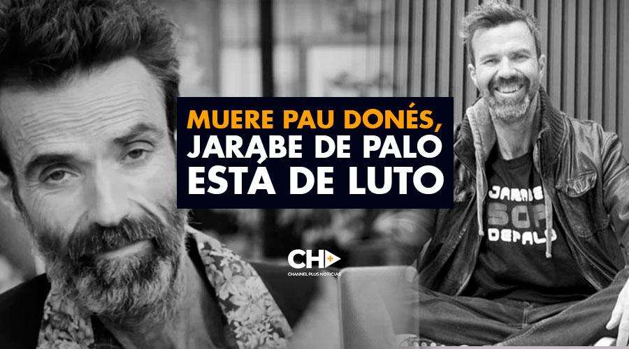 Muere Pau Donés, Jarabe de Palo está de LUTO