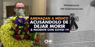 Amenazan a médico acusándolo de dejar morir a paciente con COVID-19