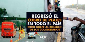 Regresó el cobro de PEAJES en TODO el país - Otro golpe al bolsillo de los colombianos