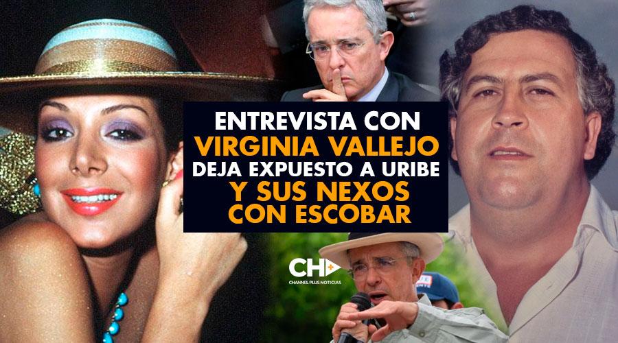 Entrevista con Virginia Vallejo deja expuesto a Uribe y sus nexos con Escobar