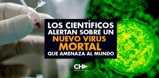 Los científicos alertan sobre un NUEVO VIRUS MORTAL que amenaza al mundo