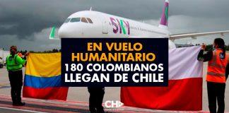 En Vuelo Humanitario 180 colombianos llegan de CHILE