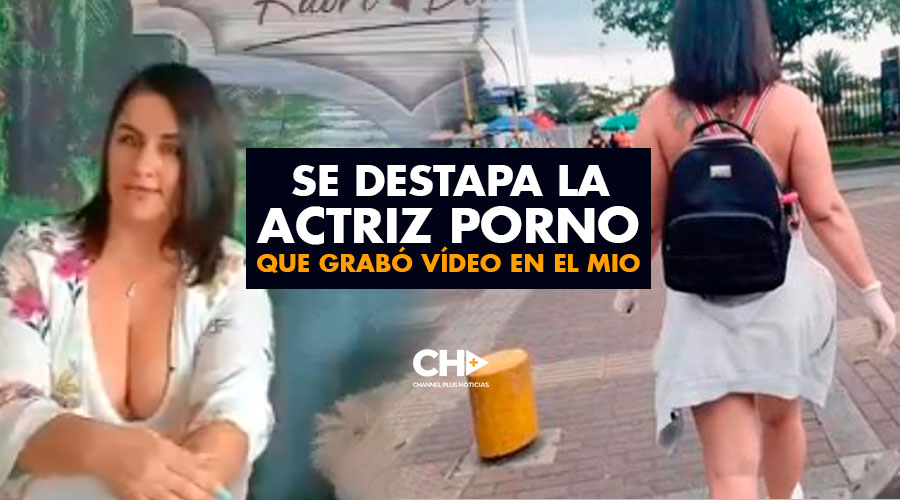 Se DESTAPA la Actriz PORNO que grabó vídeo en el MIO